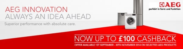 Up to £100 Cashback on Selected AEG Appliances - Now Extended