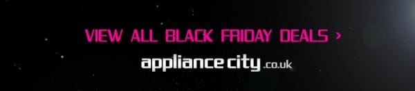 View All Black Friday Deals at Appliance City | 28th November - 1st December 2014