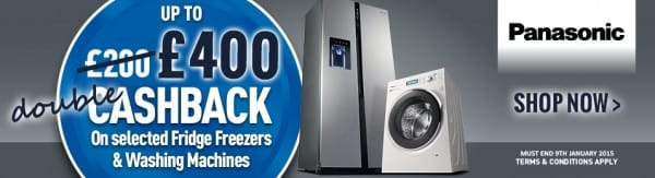 Panasonic DOUBLE CASHBACK - up to £400 Cash Back this Christmas | Appliance City